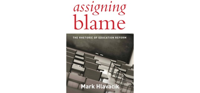 Book details: Assigning Blame by Mark Hlavacik. Cambridge, Massachusetts: Harvard Education Press, 2016, 208 pp., $30.00. Policy experts David Tyack and Larry Cuban explained in their seminal workTinkering toward Utopia(1995) that discussing and debating the institution of formal schooling is […]